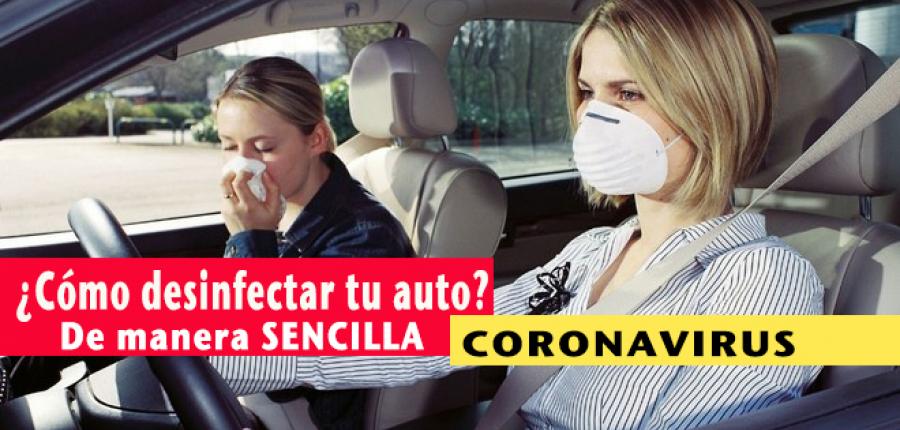 Estas son las formas más sencillas de desinfectar tu auto
