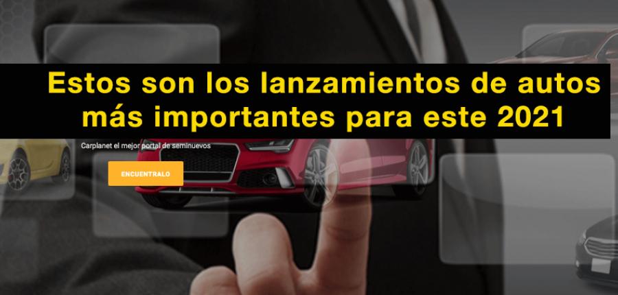 Cómo comprar un buen auto : Los 5 autos más esperados en México para este 2021