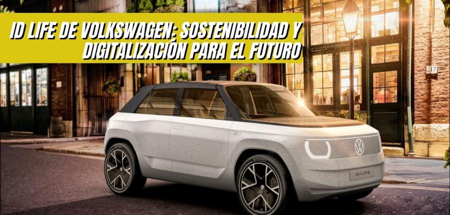 ID.LIFE DE VOLKSWAGEN: EL CONCEPT CAR  ELÉCTRICO PRESENTADO EN MUNICH QUE LLEGARÁ EN 2025